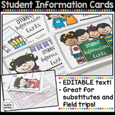 EDITABLE Student Information Cards - Great for Subs/ Field Trips! Back To School