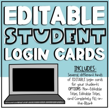 EDITABLE Student Login Info Cards