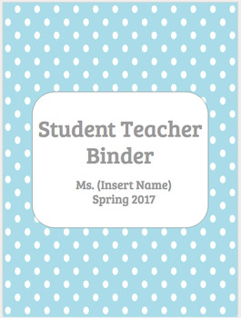 EDITABLE Student Teacher Binder