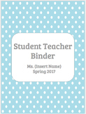 EDITABLE Student Teacher Binder