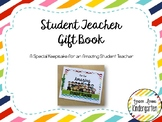 EDITABLE Student Teacher Gift Book