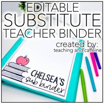 EDITABLE Substitute Teacher Binder