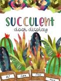 EDITABLE Succulent Door Display #getready4school