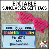 Editable Sunglasses Gift Tag You Brighten My Day