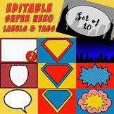 EDITABLE Super Hero Labels, Tags, Door Decor - Set of 10