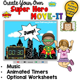 EDITABLE Super Hero Move It - Brain Breaks