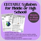 EDITABLE Syllabus for Middle/High School through Google Slides!