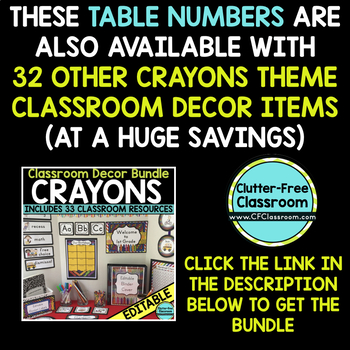 EDITABLE TABLE NUMBERS for CRAYON THEME by CLUTTER FREE CLASSROOM