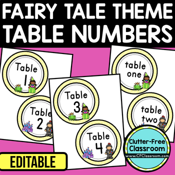 EDITABLE TABLE NUMBERS for FAIRY TALE THEME by CLUTTER FREE CLASSROOM