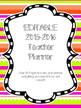 EDITABLE TEACHER PLANNER 2015-2016**