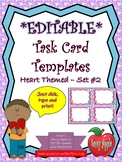 EDITABLE Task Card Templates - Hearts - Set 2 - Valentine's Day - COMMERCIAL USE