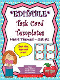 EDITABLE Task Card Templates - Hearts - Set 1 - Valentine's Day - COMMERCIAL USE