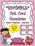 EDITABLE Task Card Templates - Hearts - Set 3 - Valentine's Day - COMMERCIAL USE