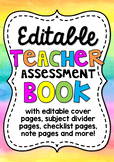 EDITABLE Teacher Assessment and Record Book/Binder