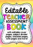 EDITABLE Teacher Assessment and Record Book/Binder