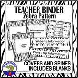 Teacher Binder Covers Zebra Print EDITABLE for Back to School