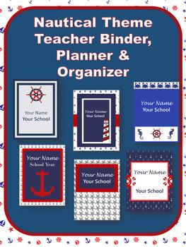 EDITABLE- Teacher Binder, Organizer, Planner. Nautical Theme- 6 designs