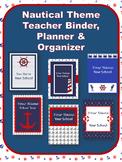 Editable and updated Teacher Binder, Planner. Nautical Theme- 6 designs
