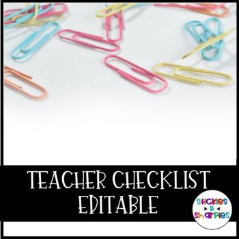 EDITABLE Teacher Checklist