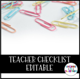 EDITABLE Teacher Checklist