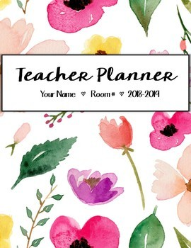 EDITABLE Teacher Planner 2018-2019: Watercolor Floral with FREE UPDATES FOR LIFE