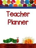 EDITABLE Teacher Planner - The Very Hungry Caterpillar for All Year Round!