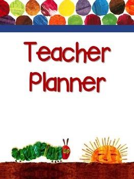 EDITABLE Teacher Planner - The Very Hungry Caterpillar for