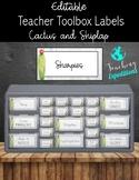 Cactus Teacher Toolbox Labels- EDITABLE
