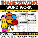Thanksgiving Word Work | Thanksgiving Spelling Activities - EDITABLE