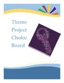 EDITABLE - Theme Project Choice Board