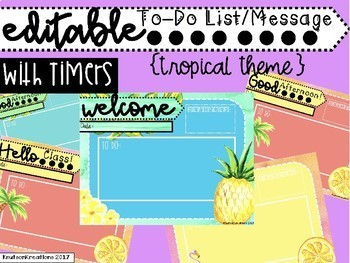 Tropical EDITABLE To Do List/Morning Message with Editable Timers