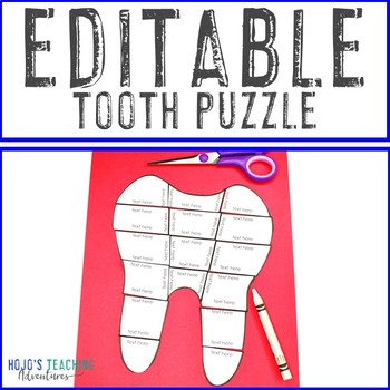 EDITABLE Tooth Puzzle - Create your own FUN Dental Health Month Activity Game!