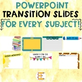 EDITABLE Transition Slides for Every Subject!
