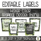 EDITABLE Trapezoid Labels - Watercolor Tropical Desert Theme