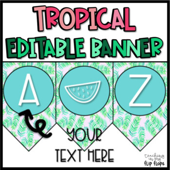 EDITABLE Tropical Banner