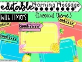 Class Slides with Timers Tropical Theme for Morning Message Editable
