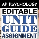 EDITABLE Unit Guide Assignment & Study Guide: AP Psychology (AP Psych) ALL UNITS