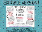 EDITABLE VERSION-4th Grade Spelling Menu/Choice Board BUNDLE!!!