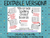 EDITABLE VERSION-4th Grade Spelling Menu/Choice Board BUNDLE!!!