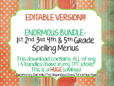 EDITABLE VERSION-ENORMOUS Bundle-Spelling Menu/Choice Boards (1st-5th)