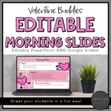 EDITABLE Valentine Buddies Morning and Task PowerPoint Slides