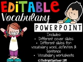 EDITABLE Vocabulary PowerPoint & Worksheets