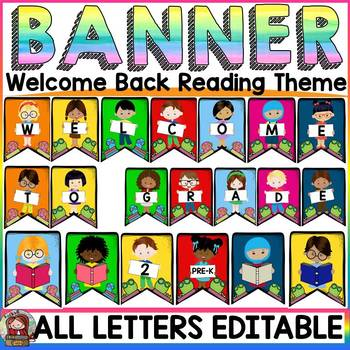 EDITABLE WELCOME BACK BANNER: READING THEME