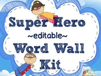 EDITABLE WORD WALL KIT & STUDENT WRITING BOOKLET {Super Hero theme}