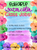 EDITABLE Watercolor Floral Class Jobs!