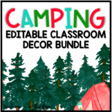 EDITABLE Watercolor Camping Classroom Decor Complete Bundle