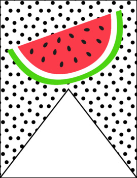 EDITABLE Watermelon Welcome Bunting Banner (3 styles)