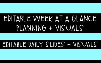 EDITABLE Week at a Glance + Daily Slides