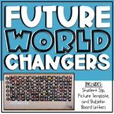 EDITABLE World Changers Bulletin Board