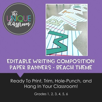 EDITABLE Writing Composition Paper Banners {Beach Theme} for Your Classroom